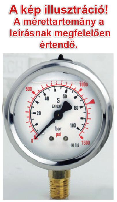 100 bar-os manométer, nyomásmérő óra, glicerin csillapítással, D=63mm, 1/4